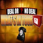 Deal Or No Deal Whats In Your box slot