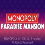 Monopoly Paradise Mansion slot