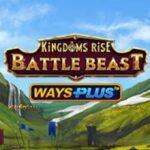 Kingdoms Rise Battle Beast