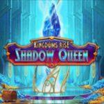 Kingdoms Rise Shadows Queen