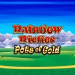 Play Rainbow Riches Pots Of Gold